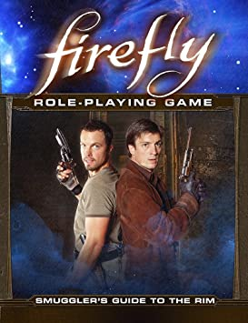 Firefly: The Role-Playing Game: Smugglers Guide to the Rim: Amazon.es: Juguetes y juegos