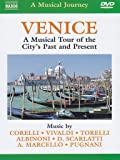 Naxos Scenic Musical Journeys Venice A Musical Tour of the City's Past and Present