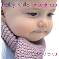 Baby Knits For Beginners (English Edition)