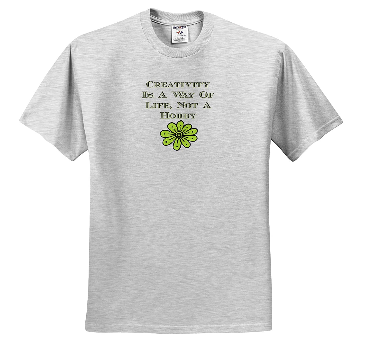 Adult T-Shirt XL 3dRose Carrie Merchant Quote Image of Creativity is A Way of Life Not A Hobby ts/_313392