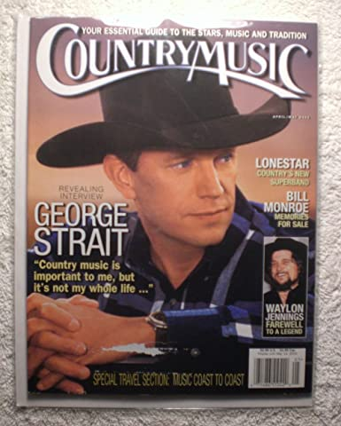 George Strait Country Music Magazine Aprilmay 2002 Tribute To