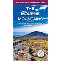 The Mourne Mountains: The 30 best hikes, handpicked by a County Down local (Walking Northern Ireland)