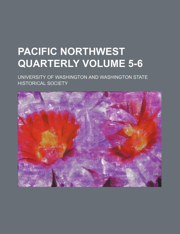 Download Pacific Northwest quarterly Volume 5-6 ebook