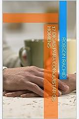17 Dicas para Conquistar os Homens eBook Kindle