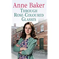 Through Rose-Coloured Glasses: A compelling saga of love