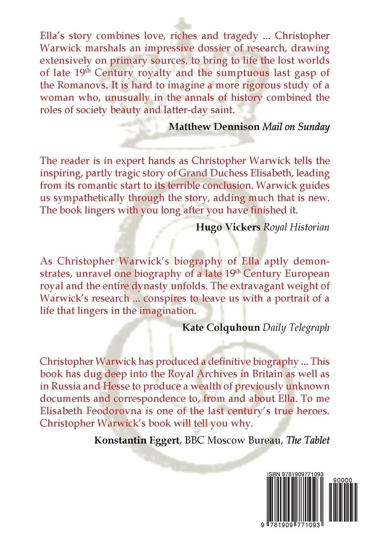 The Life And Death Of Ella Grand Duchess Of Russia: A Romanov Tragedy:  Christopher Warwick: 9781909771093: Amazon: Books