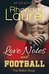 Love Notes and Football (The Blake Boys Book 5) Kindle Edition