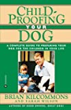 Childproofing Your Dog
