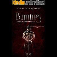 Burning: Uma História de Amor e Vingança (Trilogia Predadores da Noite Livro 3)