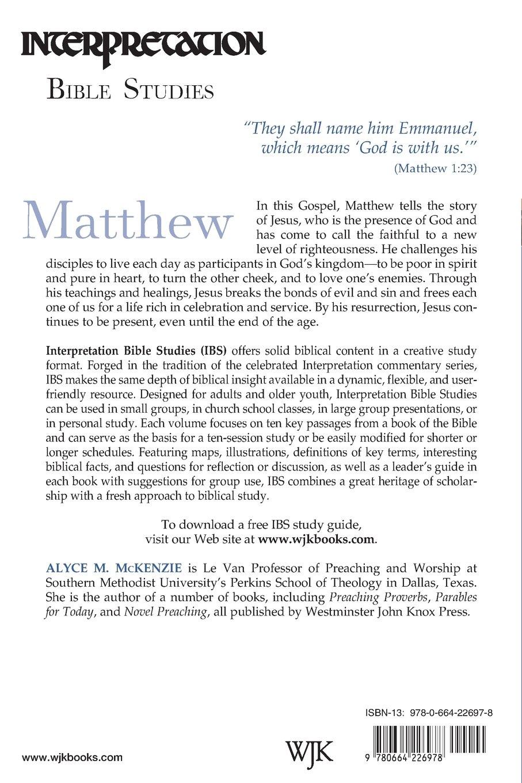 Matthew (Interpretation Bible Studies): Alyce M. McKenzie ...