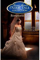Rumplestiltskin (Faerie Tale Collection Book 3) Kindle Edition