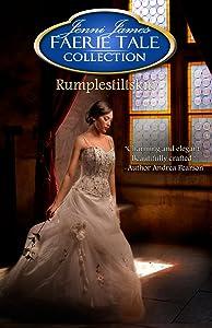 Rumplestiltskin (Faerie Tale Collection Book 3)
