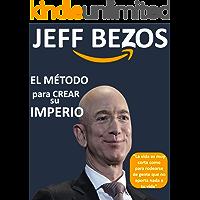 Jeff Bezos EL MÉTODO que usó para crear su IMPERIO de Comercio Electrónico: Jeff Bezos El Hombre Mas Rico Del Mundo Revela Su Secreto