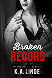Broken Record: A Boy Next Door Friends To Lovers Romance
