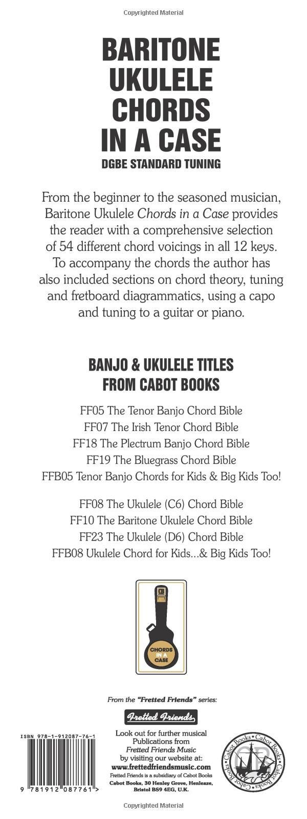 Baritone Ukulele Chords In A Case Dgbe Standard Tuning Uke Fretboard Diagram 1512 All Keys Fretted Friends 9781912087761 Tobe