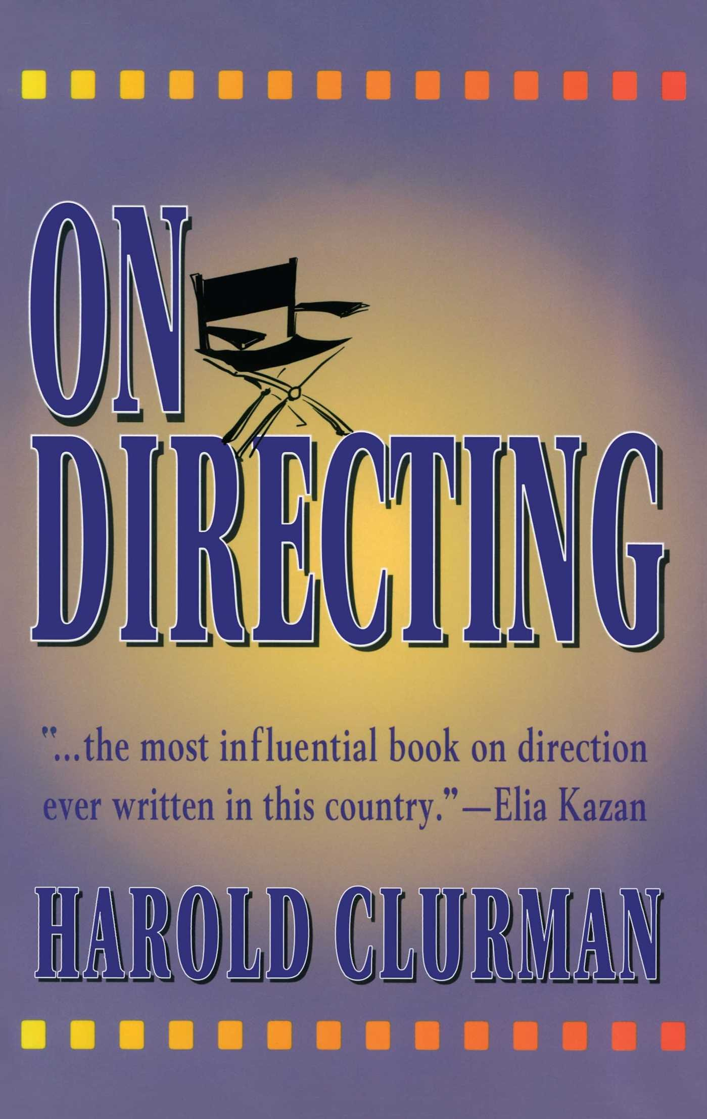 On directing harold clurman 9780684826226 amazon books fandeluxe Gallery