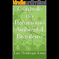 Controle do Patrimônio Ambiental Brasileiro: A contabilidade como condição para o desenvolvimento sustentável