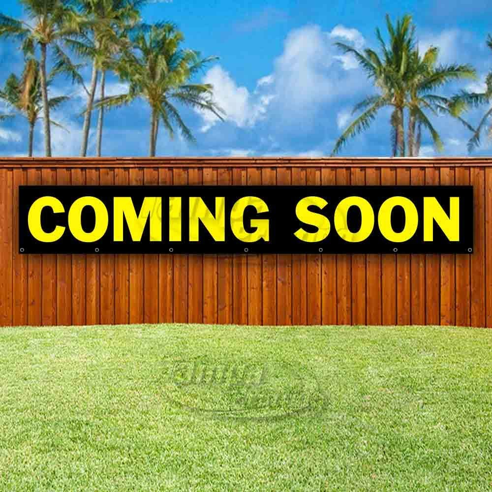 Many Sizes Available Coming Soon Extra Large 13 oz Heavy Duty Vinyl Banner Sign with Metal Grommets Store Flag, New Advertising