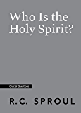 Who Is the Holy Spirit? (Crucial Questions) (English Edition)