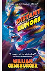 Distant Rumors: 16 Stories of Life and Death Paperback