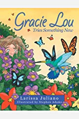 Gracie Lou Tries Something New Paperback