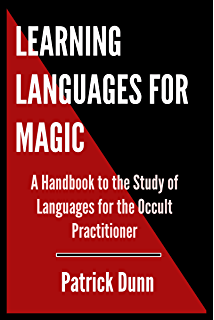 Magic power language symbol a magicians exploration of learning languages for magic a handbook to the study of languages for the occult practitioner fandeluxe Choice Image