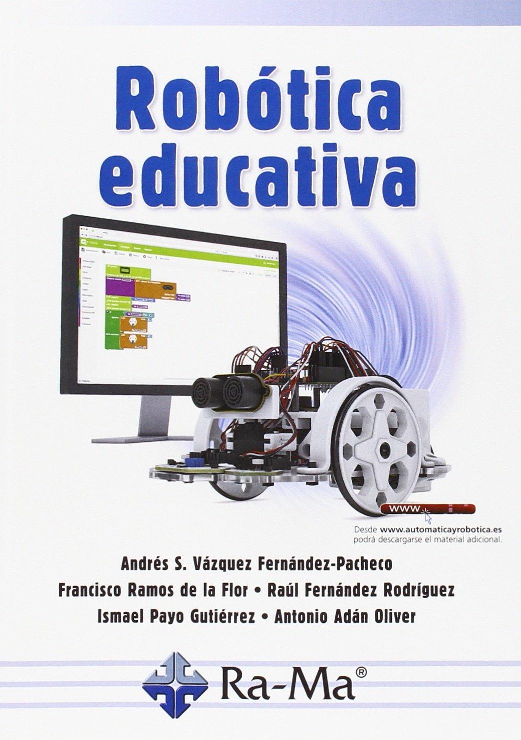 Robótica educativa.: Amazon.es: Vázquez Fernández-Pacheco, Andrés ...