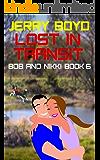 Lost in Transit (Bob and Nikki Book 6)