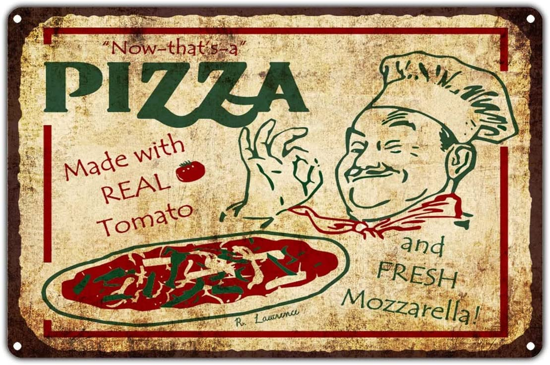 """Now That's A Pizza Made with Real Tomato and Fresh Mozzarella Vintage Retro Metal Wall Decor Art Shop Man Cave Bar Aluminum 12""""x18"""" Sign"""