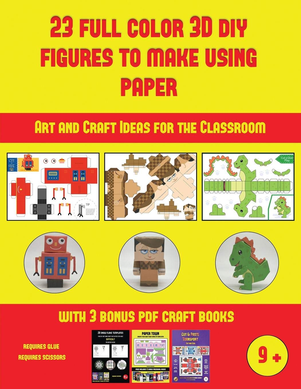 Art and Craft Ideas for the Classroom (23 Full Color 3D Figures to