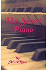 The Secret Piano: Adventures of the Romeo Gang Kindle Edition