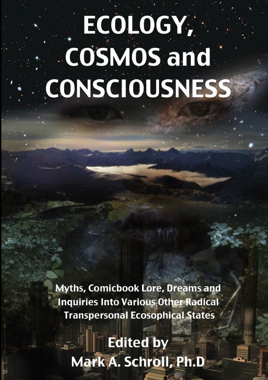 Download Ecology, Cosmos and Consciousness pdf epub