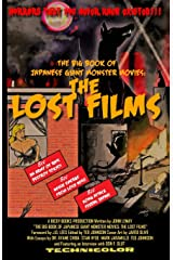 The Big Book of Japanese Giant Monster Movies: The Lost Films Paperback