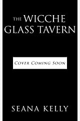 The Wicche Glass Tavern (Sam Quinn Book 3) Kindle Edition