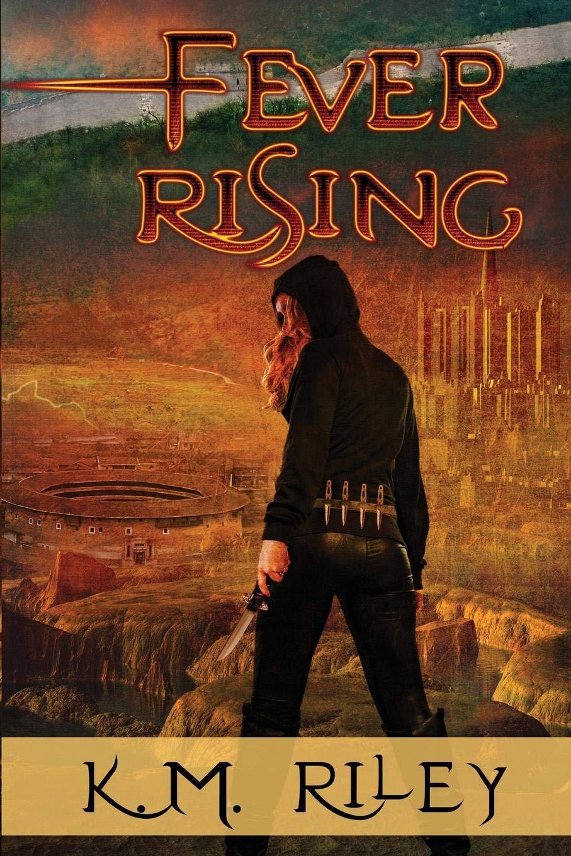 Read Online Fever Rising PDF