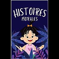 20 bonnes histoires morales courtes pour les enfants (French Edition)