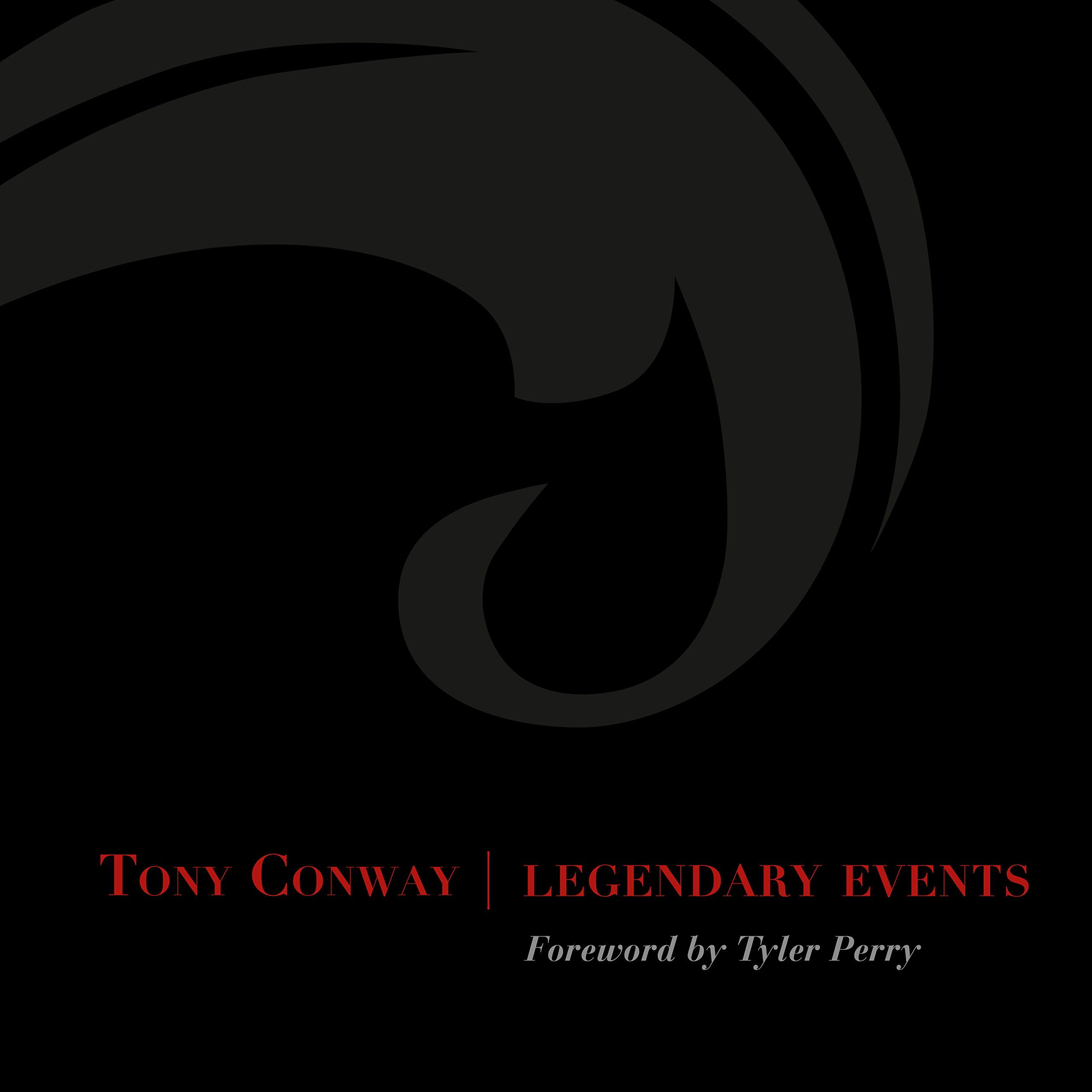 TONY CONWAY LEGENDARY EVENTS PDF