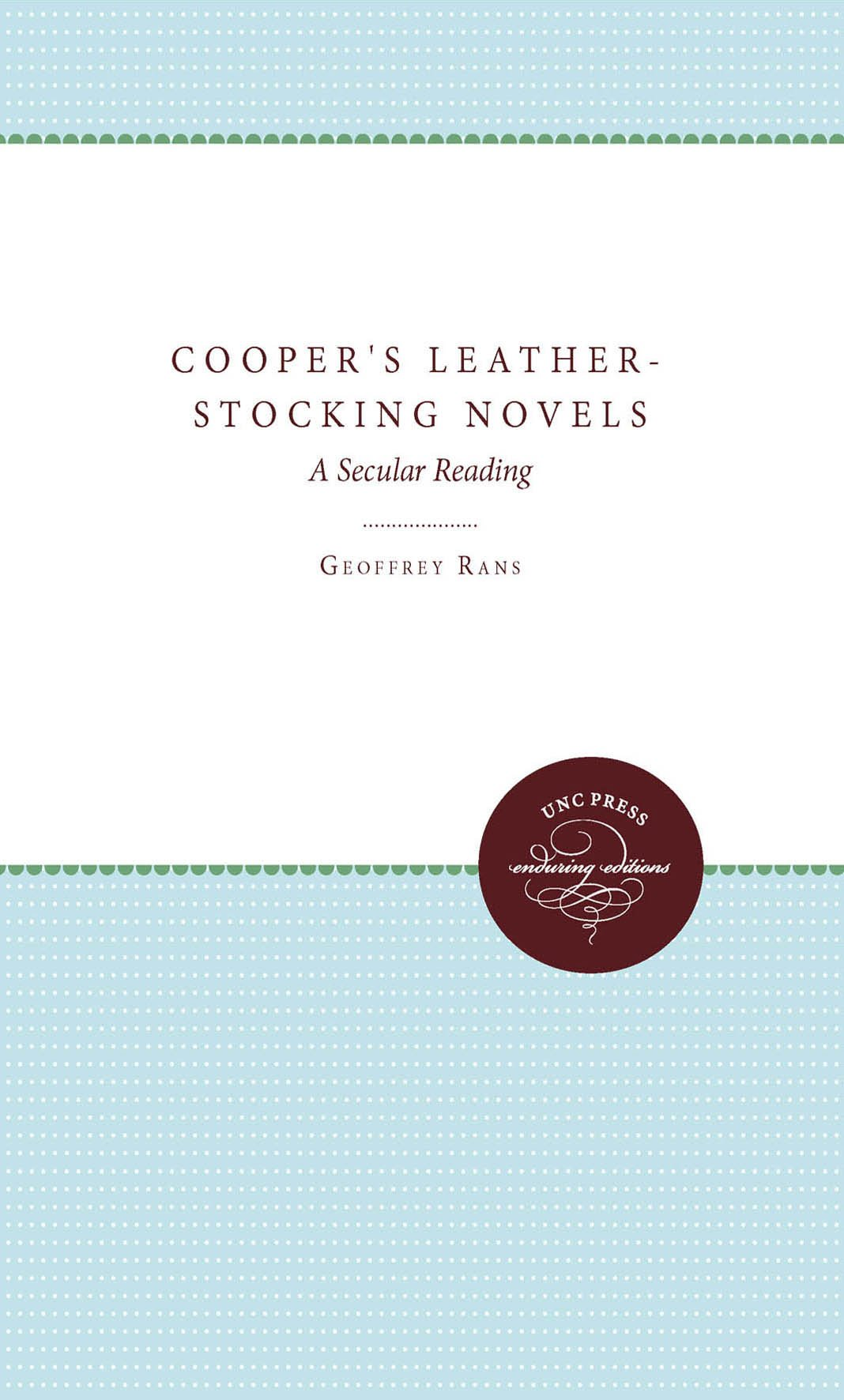 Download Cooper's Leather-Stocking Novels: A Secular Reading (Unc Press Enduring Editions) pdf