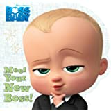 Meet Your New Boss! (The Boss Baby Movie)