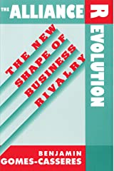 The Alliance Revolution: The New Shape of Business Rivalry Paperback