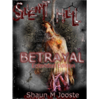 Silent Hill: Betrayal: Extended Edition (English Edition)