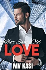 That Same Old Love: An Enemies to Lovers Office Romance Kindle Edition