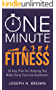 One Minute Fitness: 30-Day Plan for Helping You Make Daily Exercise Automatic (English Edition)