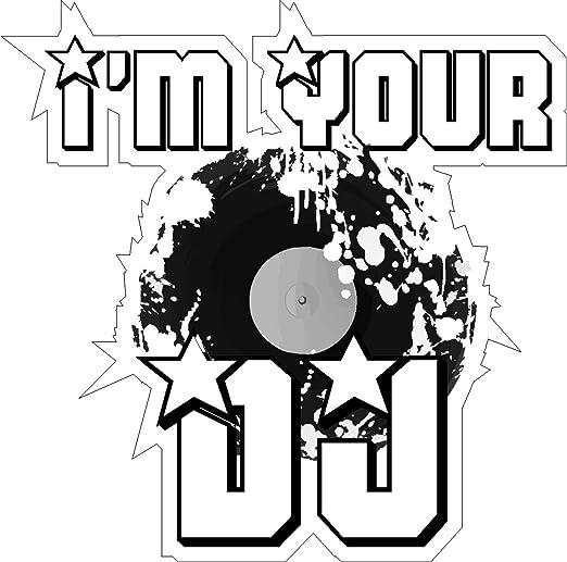 1 X Aufkleber I M Your Dj Music Musik Club Disco Autoaufkleber Sticker Fun Gag Auto