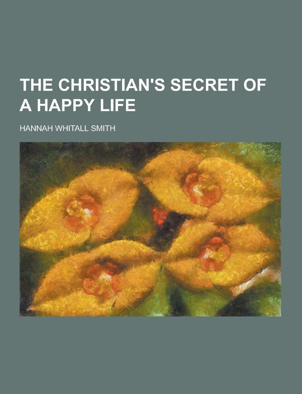The Christian's Secret of a Happy Life ebook