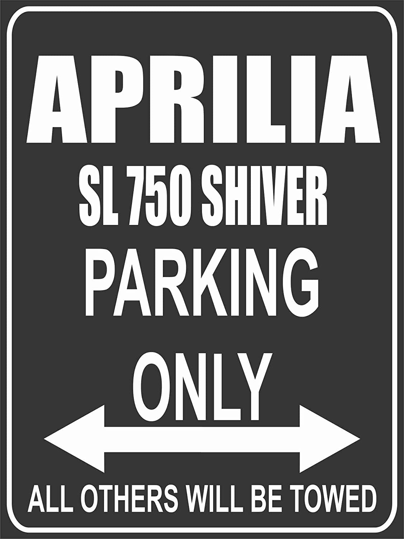 Parkplatzschild Aprilia SL 750 Shiver Parkplatz Parking Only