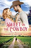 Sweet on the Cowboy (The Draegers of Last Stand, Texas)