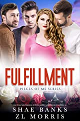 Fulfillment (Pieces of Me Book 2) Kindle Edition