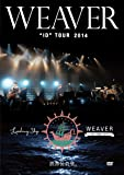 "WEAVER ""ID"" TOUR 2014「Leading Ship」at 渋谷公会堂 [DVD]"