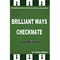 1001 Brilliant Ways to Checkmate (Fred Reinfeld Chess Classics Book 4) (English Edition)